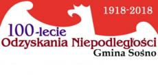 100 – lecie Odzyskania Niepodległości w Gminie Sośno