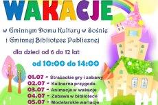 Zajęcia na 2 tydzień wakacji w GDK w Sośnie