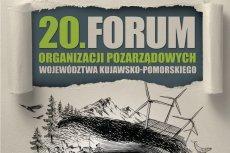 XX Forum Organizacji Pozarządowych Województwa Kujawsko-Pomorskiego