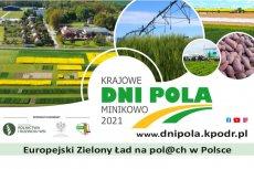 Krajowe Dni Pola - Minikowo 2021